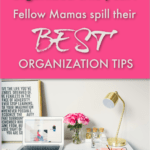 organization tips for moms