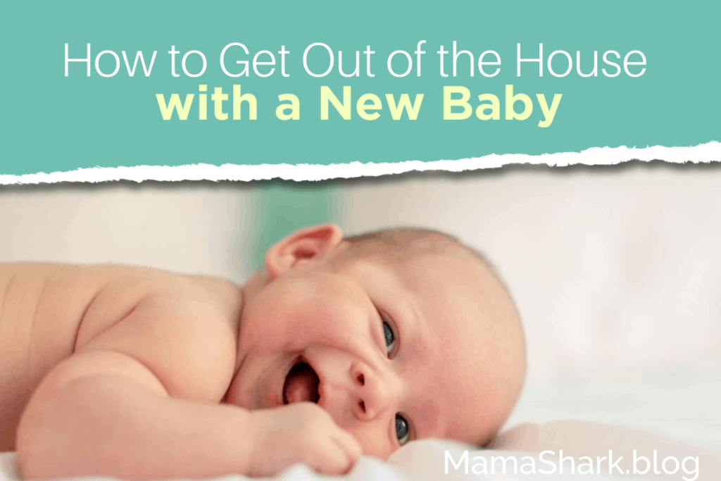 How to get out of the house with a new baby