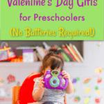 Valentine's gifts for preschoolers