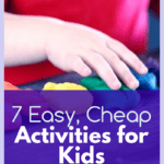 cheap, easy activities your kids will love