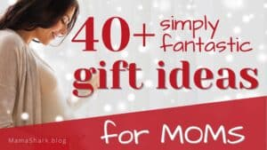 Ideas for What to Give to Mom