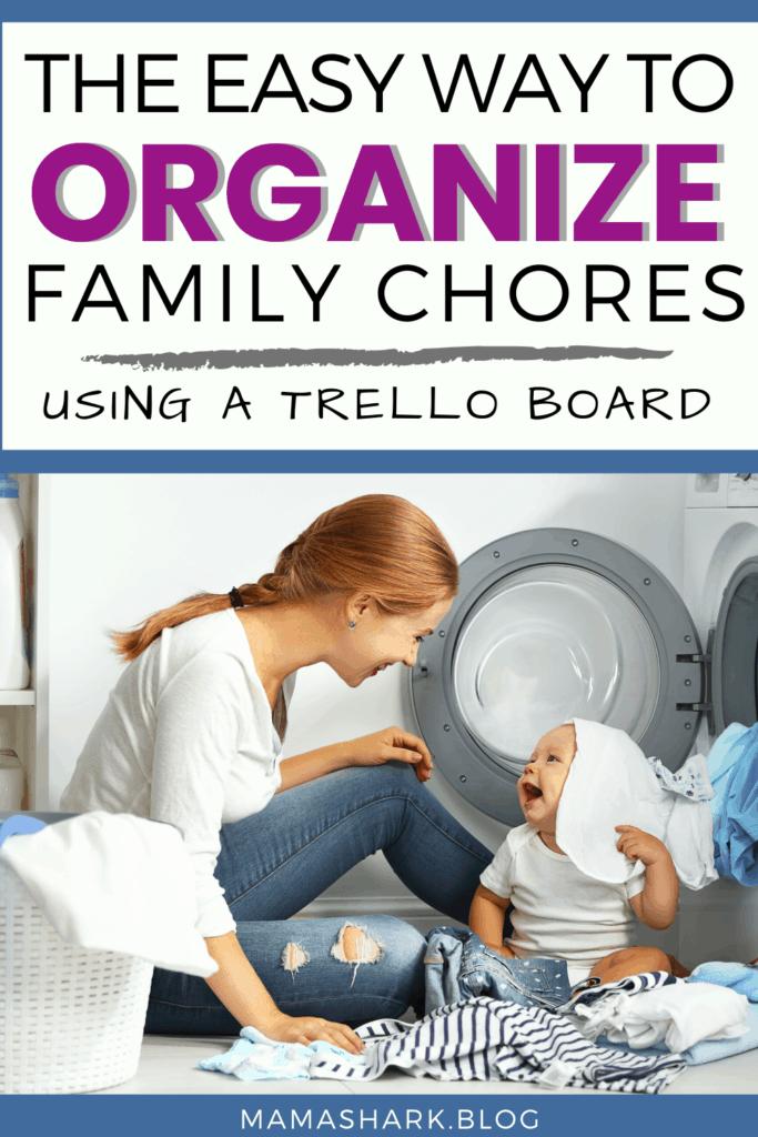 How to Easily Organize Your Family Chores using Trello