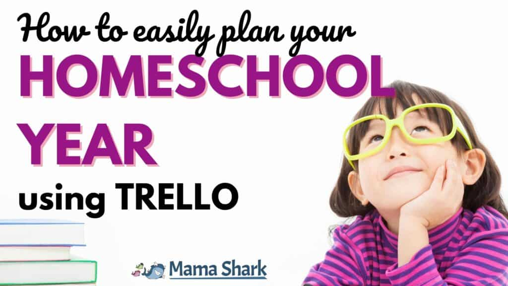Plan Your Homeschool Year with Trello