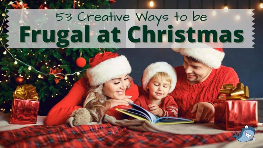 creative ways to have a frugal christmas