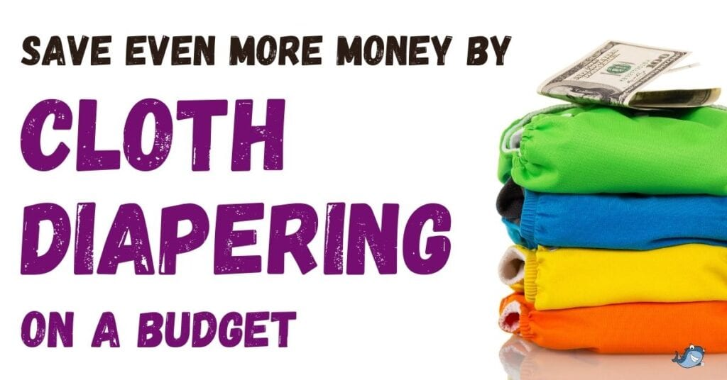 how to do cloth diapering on a budget
