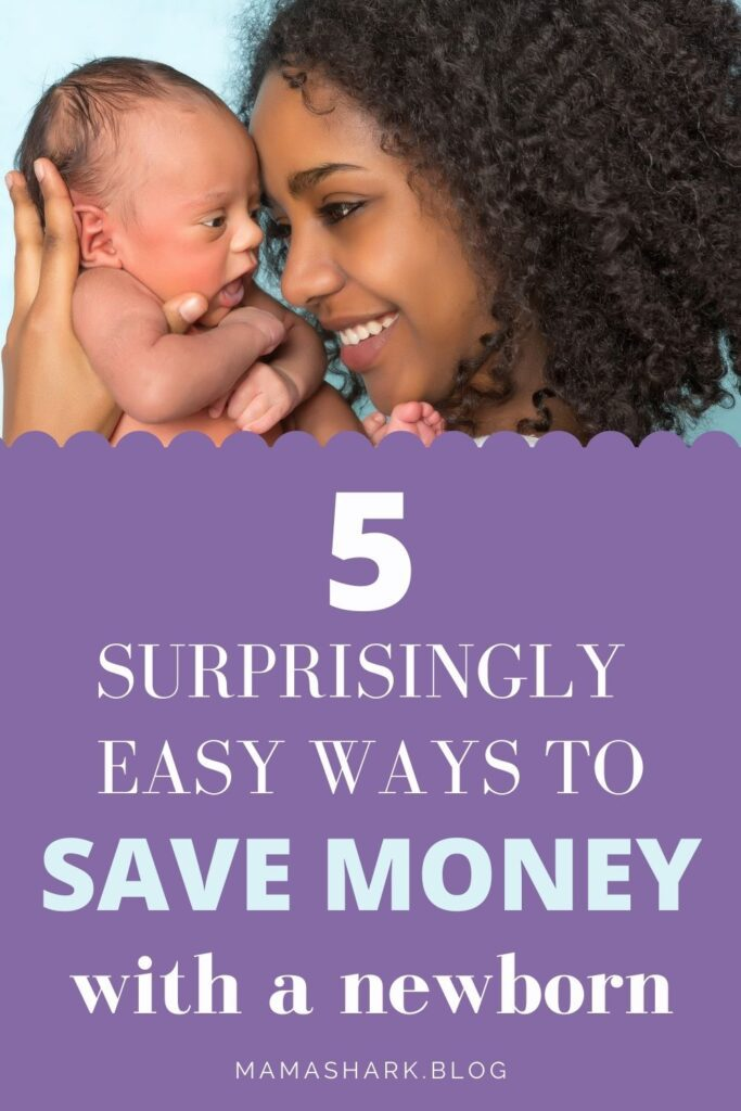 5 easy ways to save money with a newborn or new baby